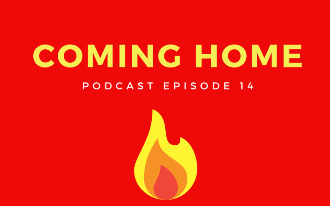 14: Coming Home