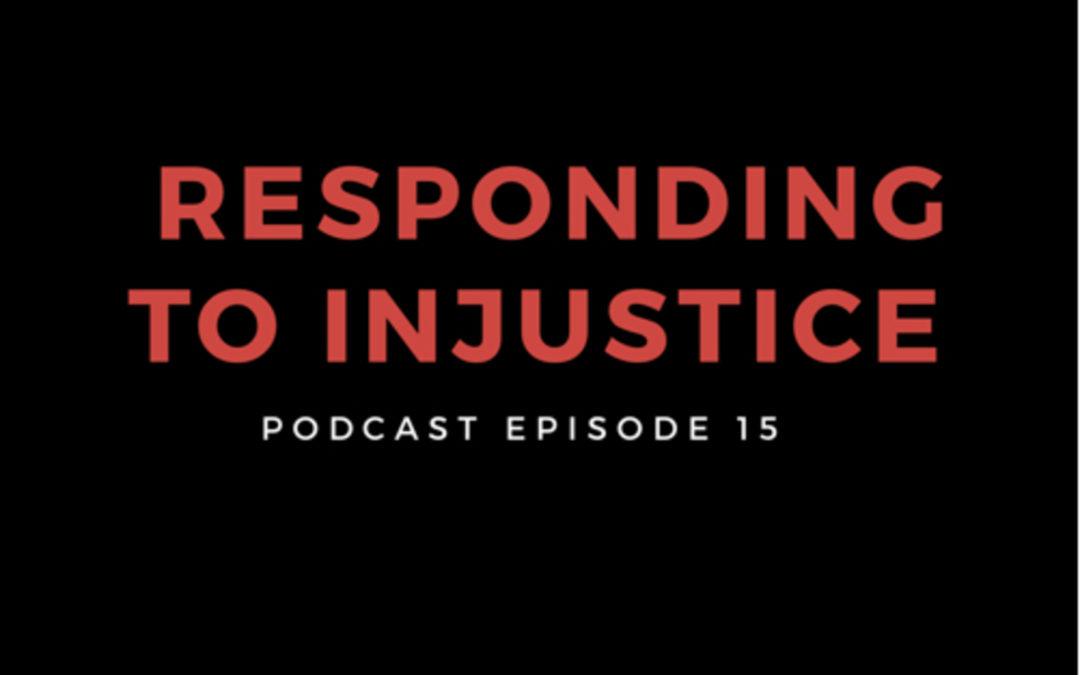 15: Responding to Injustice