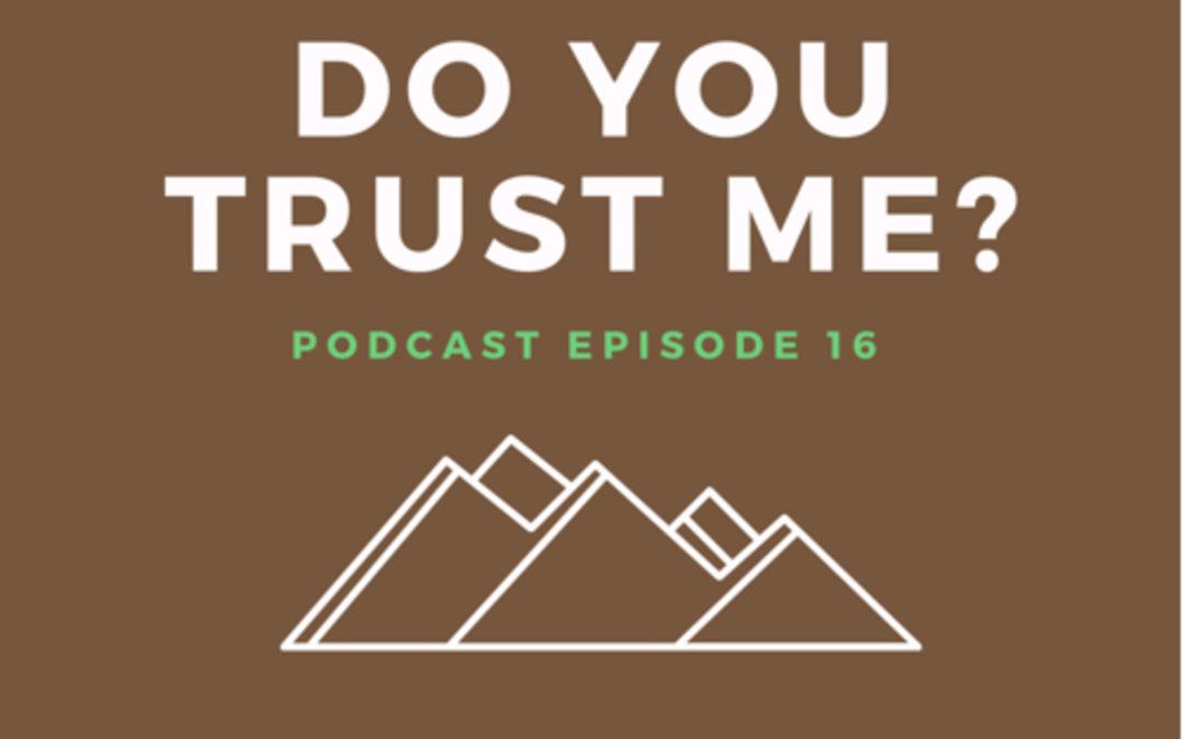 16: Do You Trust Me?