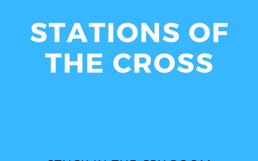 2: Stations of the Cross