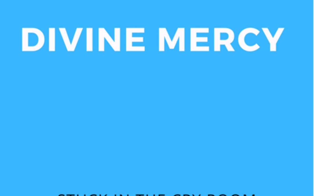 3: Divine Mercy