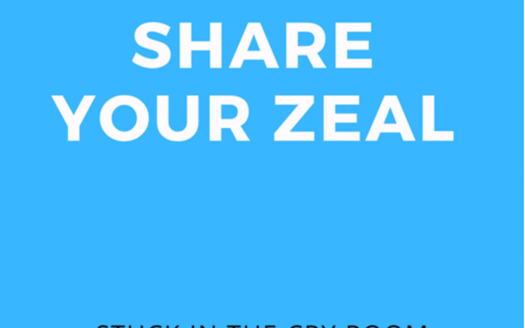 5: Share Your Zeal